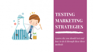 Testing marketing strategies